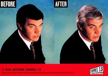Parece un anuncio inverso de un tinte capilar. Pero las canas son una consecuencia del objetivo deseado. Canal 13 está especializado en películas de terror.